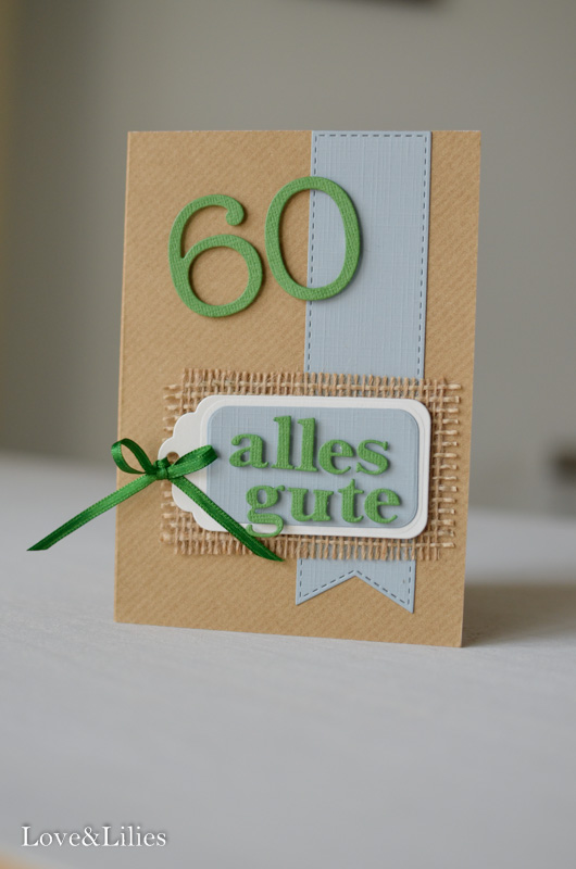 Love & Lilies // Karte Alles Gute zum 60. Geburtstag 1